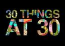 30 cose per i 30 anni