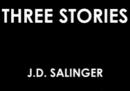 Tre racconti inediti di Salinger sono online