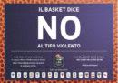 La campagna della Legabasket Serie A contro il tifo violento
