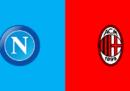 Napoli-Milan in streaming e in diretta TV