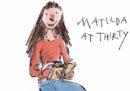 Com'è Matilde di Roald Dahl, ora che ha 30 anni