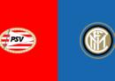PSV-Inter in streaming e in diretta TV
