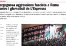 Un giornalista e un fotografo dell'Espresso sono stati aggrediti durante una manifestazione neofascista a Roma