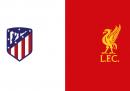Atletico Madrid-Liverpool di Champions League in TV e in streaming