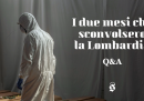 I due mesi che sconvolsero la Lombardia: domande e risposte