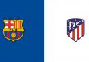 Barcellona-Atletico Madrid, dove vederla in TV e in streaming