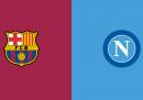 Barcellona-Napoli in diretta TV e in streaming